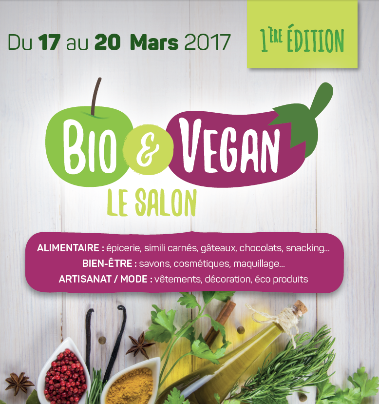 Salon bio et vegan premi re dition cette ann e sur for Salon vegan paris